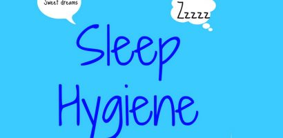 Sleep, Insomnia and Sleep Hygiene Measures