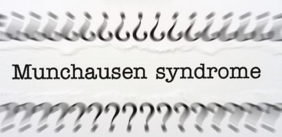 Munchausen Syndrome: Chronic Factitious Disorder with Predominantly Physical Signs and Symptoms