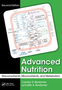 Advanced Nutrition Macronutrients, Micronutrients, and Metabolism, Second Edition