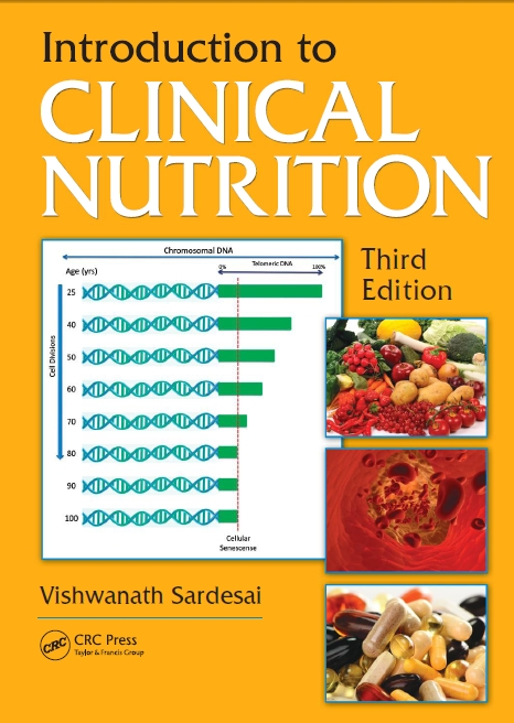 Introduction to Clinical Nutrition, Third Edition 2011